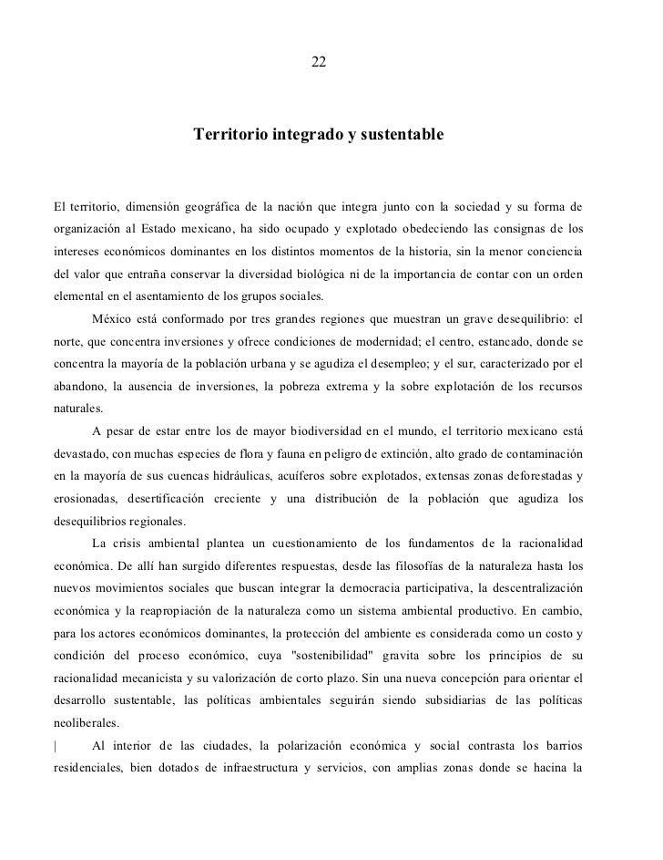 22                             Territorio integrado y sustentableEl territorio, dimensión geográfica de la nación que inte...