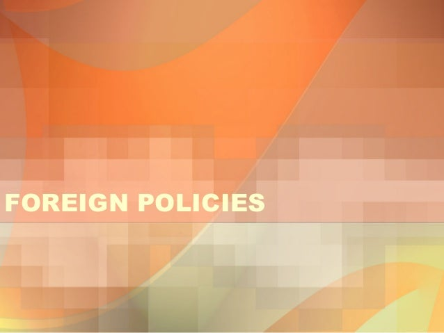 23. foreign policies