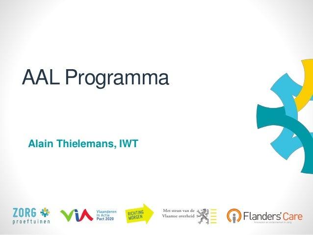 1 AAL Programma Alain Thielemans, IWT