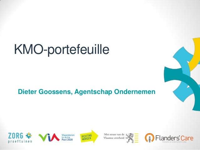 1 KMO-portefeuille Dieter Goossens, Agentschap Ondernemen