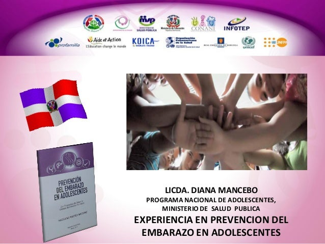 Avances en  Prevencion de  Embarazo  en Adolescentes:  La Experiencia de la República Dominicana OPS/ DOR
