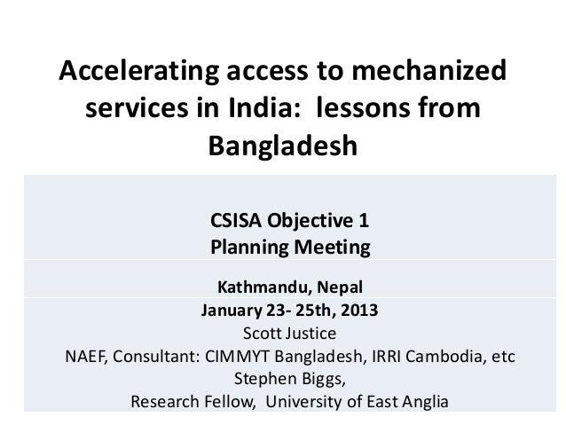 23  25 jan 2013 csisa kathmandu acclerated mechanisation lessons from bangladesh scott