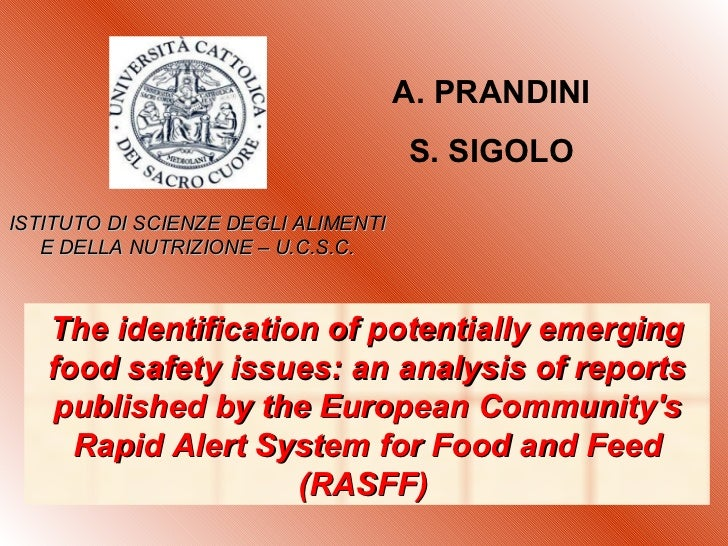 The identification of potentially emerging food safety issues: an analysis of reports published by the European Community'...