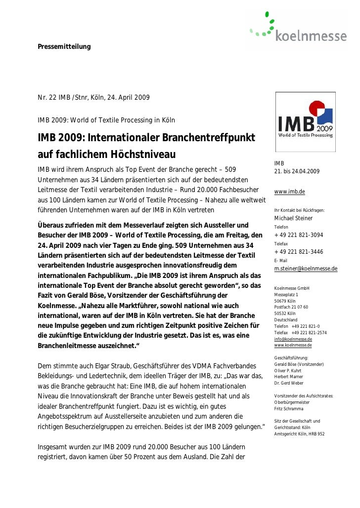 PressemitteilungNr. 22 IMB /Stnr, Köln, 24. April 2009IMB 2009: World of Textile Processing in KölnIMB 2009: International...