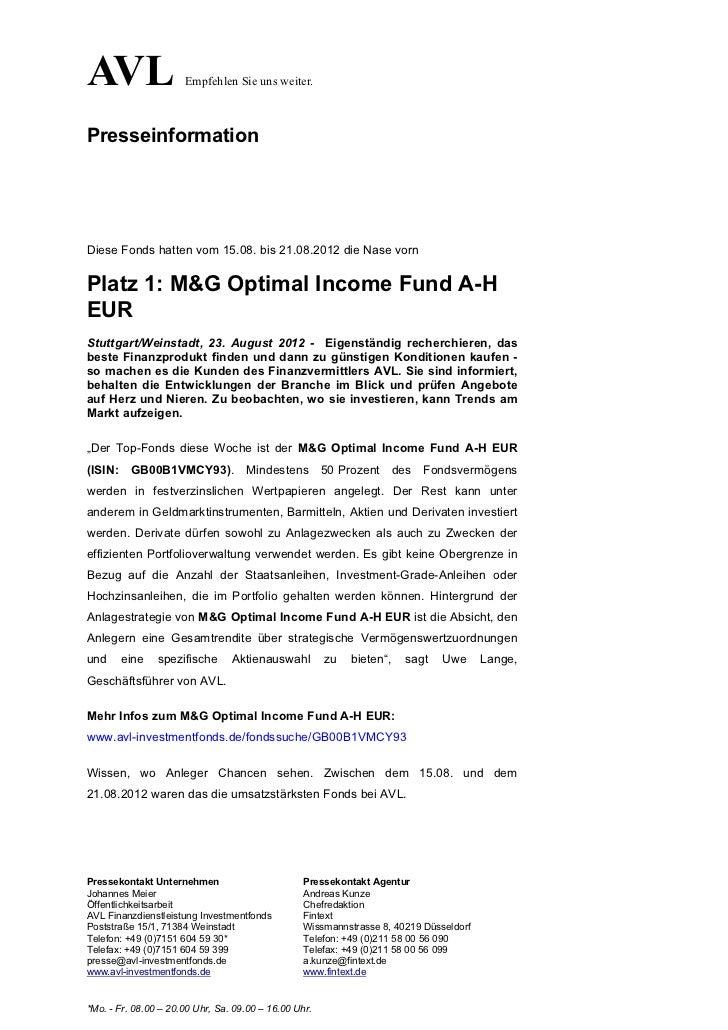 AVL                   Empfehlen Sie uns weiter.PresseinformationDiese Fonds hatten vom 15.08. bis 21.08.2012 die Nase vorn...