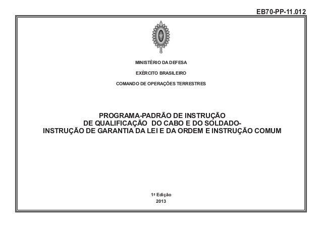 MINISTÉRIO DA DEFESA EXÉRCITO BRASILEIRO COMANDO DE OPERAÇÕES TERRESTRES PROGRAMA-PADRÃO DE INSTRUÇÃO DE QUALIFICAÇÃO DO C...