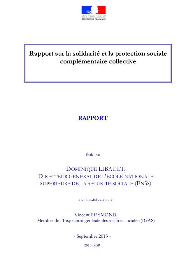 DOMINIQUE LIBAULT, DIRECTEUR GENERAL DE L'ECOLE NATIONALE SUPERIEURE DE LA SECURITE SOCIALE (EN3S) avec la collaboration d...