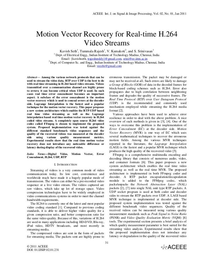 ACEEE Int. J. on Signal & Image Processing, Vol. 02, No. 01, Jan 2011       Motion Vector Recovery for Real-time H.264    ...