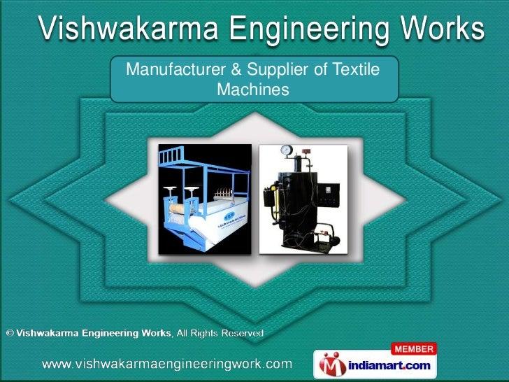 Textile Machinery by Vishwakarma Engineering Works Surat