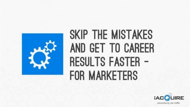 How to Skip the Mistakes and Get to Career Results Faster