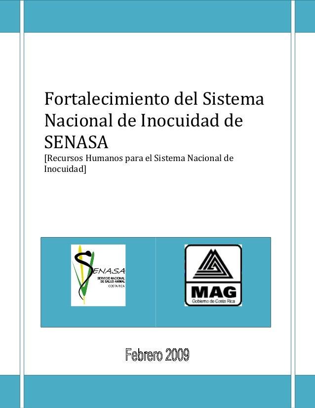 Fortalecimiento del Sistema Nacional de Inocuidad de SENASA [Recursos Humanos para el Sistema Nacional de Inocuidad]