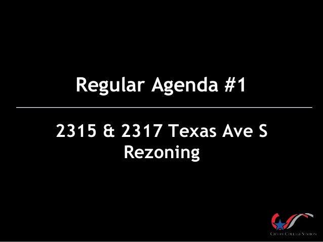 Regular Agenda #1 2315 & 2317 Texas Ave S Rezoning