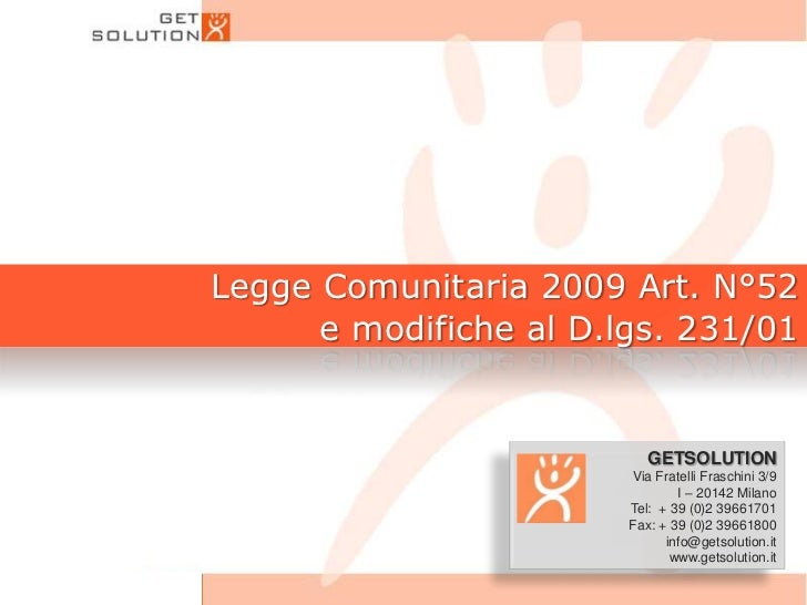 Legge Comunitaria 2009 Art. N°52 e modifiche al D.lgs. 231/01<br />GETSOLUTION<br />                   Via Fratelli Frasch...