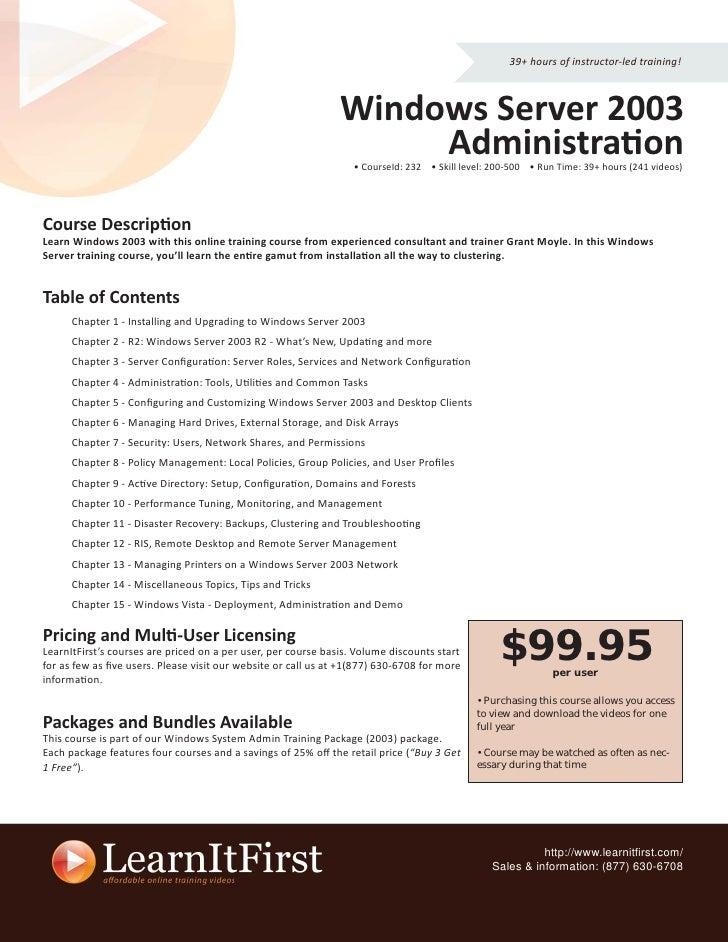 39+ hours of instructor-led training!                                                                   Windows Server 200...
