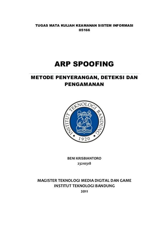 TUGAS MATA KULIAH KEAMANAN SISTEM INFORMASI                    II5166         ARP SPOOFINGMETODE PENYERANGAN, DETEKSI DAN ...