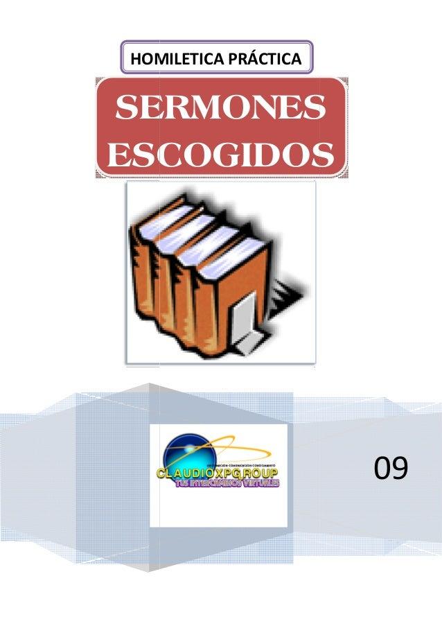 SERMONESESCOGIDOSHOMILETICA PRÁCTICASERMONESESCOGIDOSHOMILETICA PRÁCTICA09SERMONESESCOGIDOS