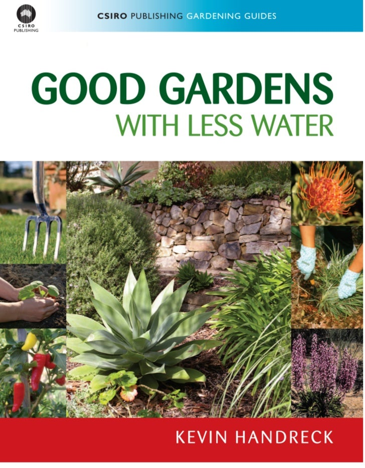 Good Gardens With Less Water - Australia