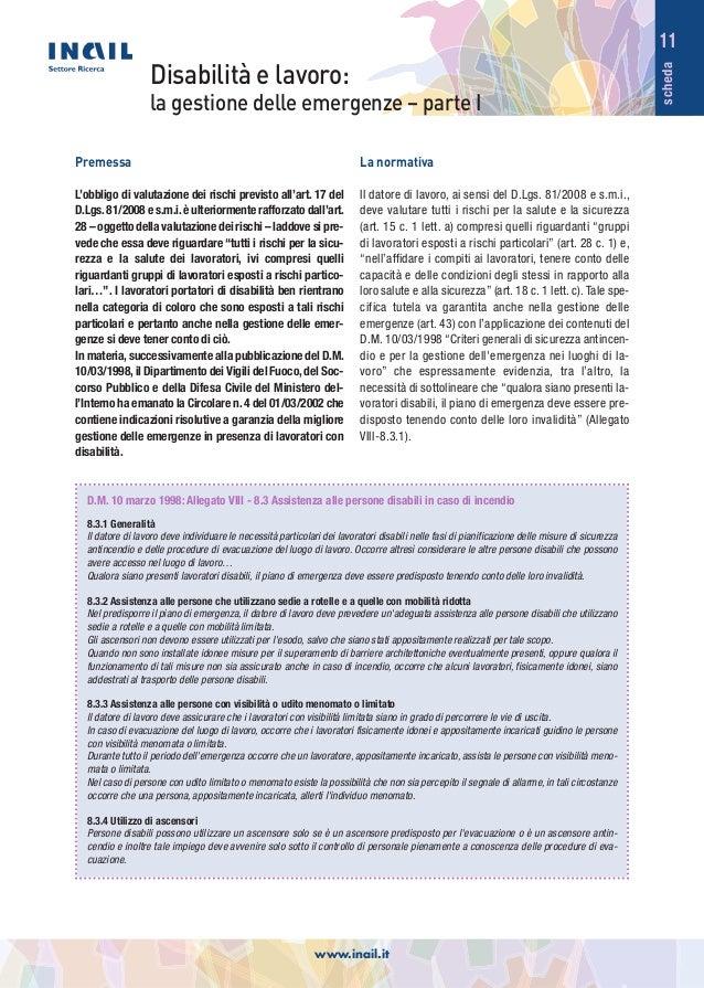scheda 11 Disabilità e lavoro: la gestione delle emergenze – parte I D.M. 10 marzo 1998: Allegato VIII - 8.3 Assistenza al...
