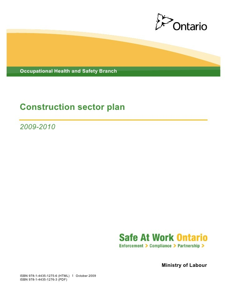 Occupational Health and Safety Branch     Construction sector plan  2009-2010                                             ...