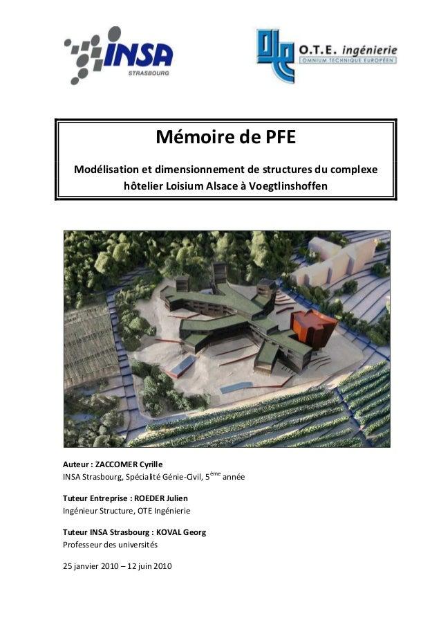Mémoire de PFE Modélisation et dimensionnement de structures du complexe hôtelier Loisium Alsace à Voegtlinshoffen Auteur ...