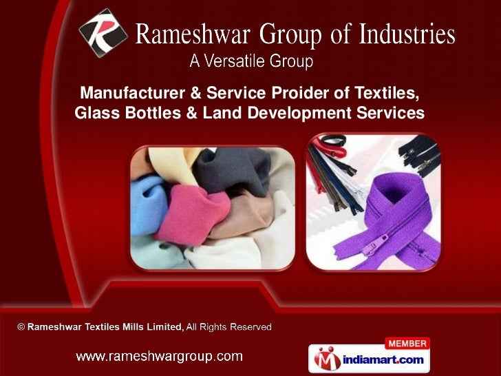 Manufacturer & Service Proider of Textiles,Glass Bottles & Land Development Services