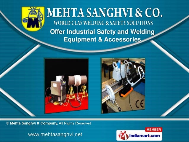 Offer Industrial Safety and Welding    Equipment & Accessories