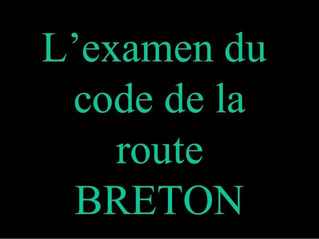 L'examen du code de la route BRETON