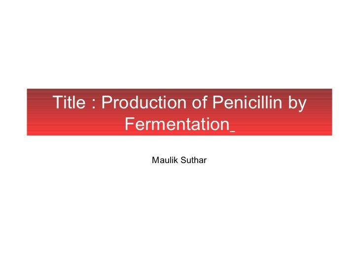 23395987 penicillin-fermentation (1)