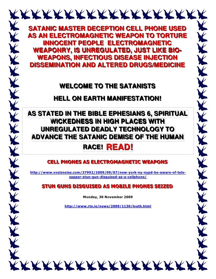 SATANIIC MASTER DECEPTIION CELL PHONE USED SATAN C MASTER DECEPT ON CELL PHONE USED AS AN ELECTROMAGNETIIC WEAPON TO TORTU...