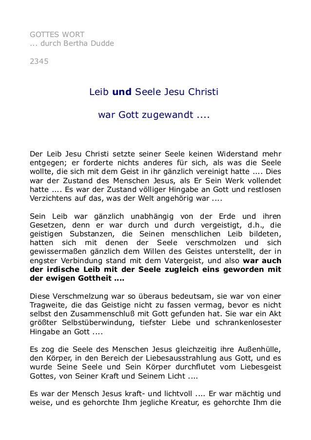 GOTTES WORT ... durch Bertha Dudde 2345 Leib und Seele Jesu Christi war Gott zugewandt .... Der Leib Jesu Christi setzte s...