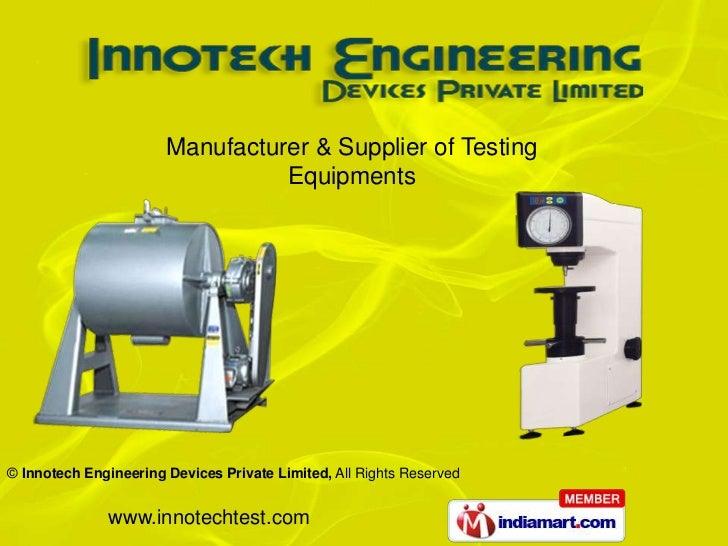 Manufacturer & Supplier of Testing