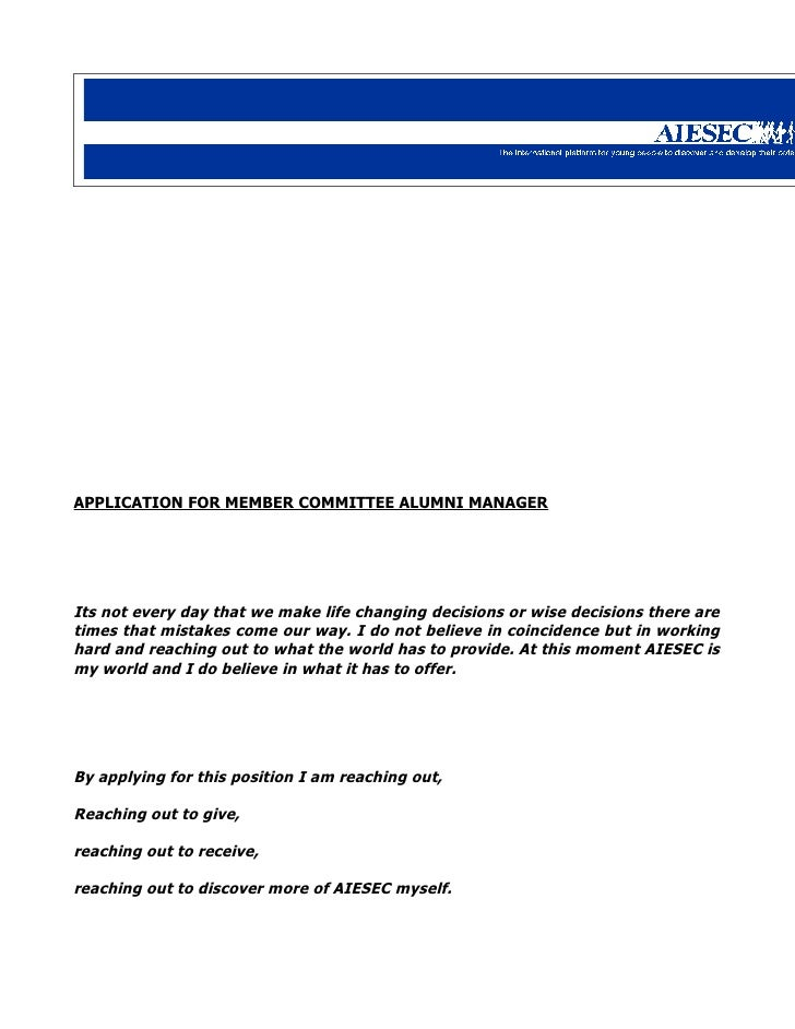 APPLICATION FOR MEMBER COMMITTEE ALUMNI MANAGER     Its not every day that we make life changing decisions or wise decisio...