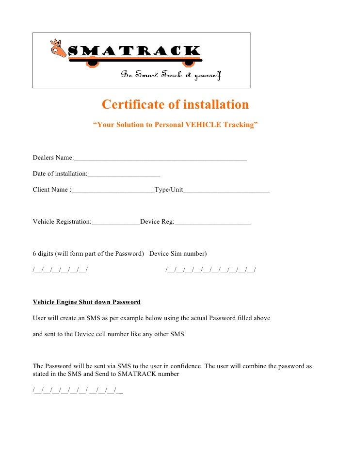 """Certificate of installation                       """"Your Solution to Personal VEHICLE Tracking""""    Dealers Name:___________..."""
