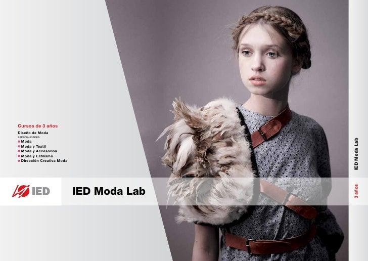 Cursos de 3 añosDiseño de ModaESPECIALIDADES                                           IED Moda Lab  Moda  Moda y Textil  ...