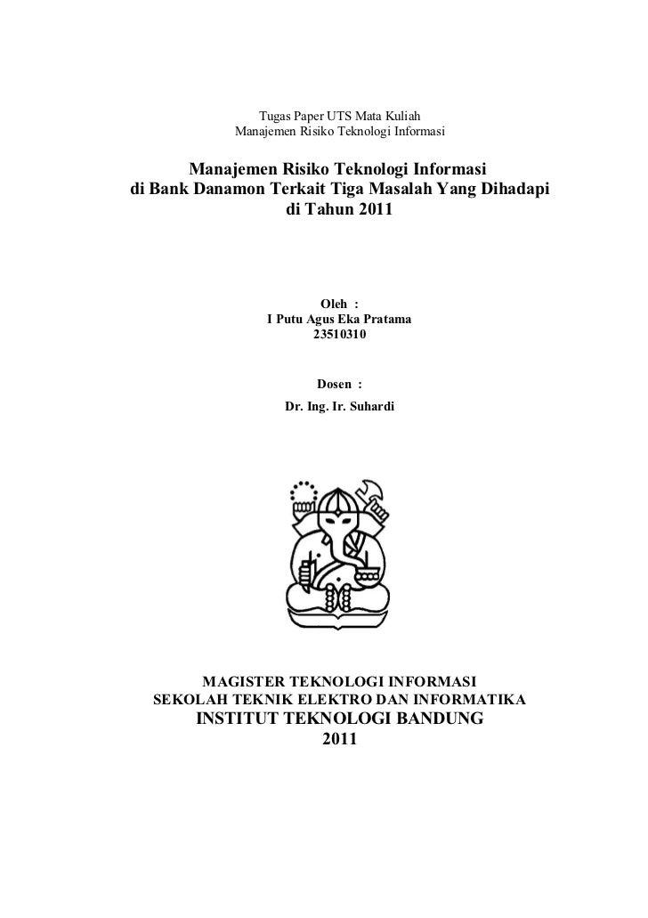 Tugas Paper UTS Mata Kuliah            Manajemen Risiko Teknologi Informasi       Manajemen Risiko Teknologi Informasidi B...