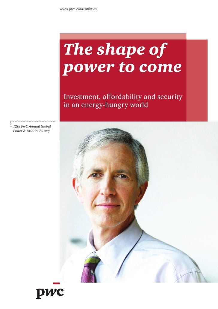 www.pwc.com/utilities                             The shape of                             power to come                  ...