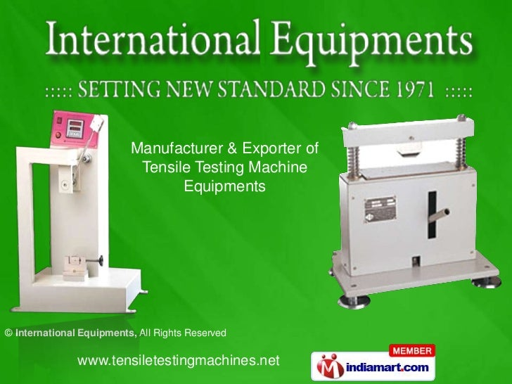 Manufacturer & Exporter of                           Tensile Testing Machine                                 Equipments© I...