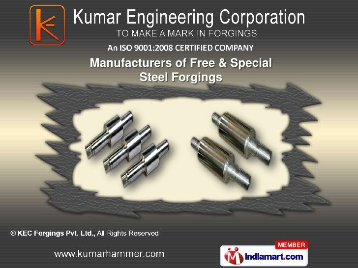 Manufacturers of Free & Special       Steel Forgings