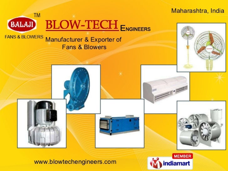 Manufacturer & Exporter of  Fans & Blowers Maharashtra, India