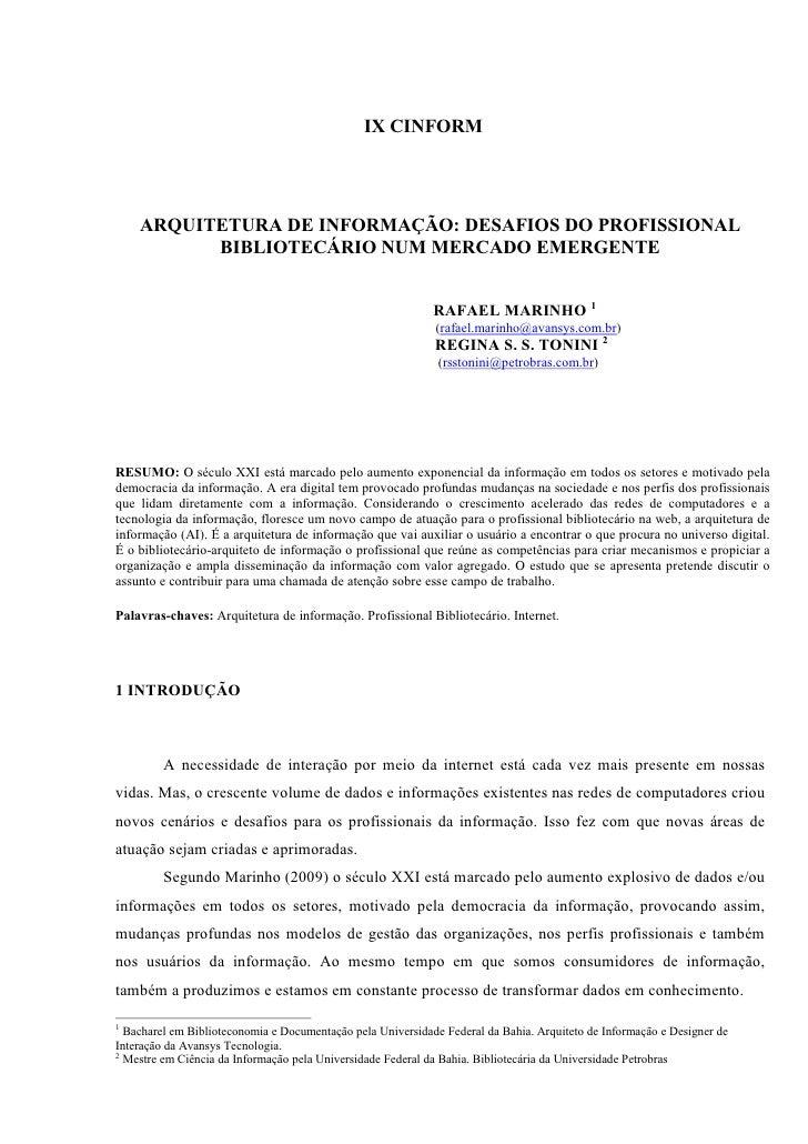 IX CINFORM         ARQUITETURA DE INFORMAÇÃO: DESAFIOS DO PROFISSIONAL           BIBLIOTECÁRIO NUM MERCADO EMERGENTE      ...