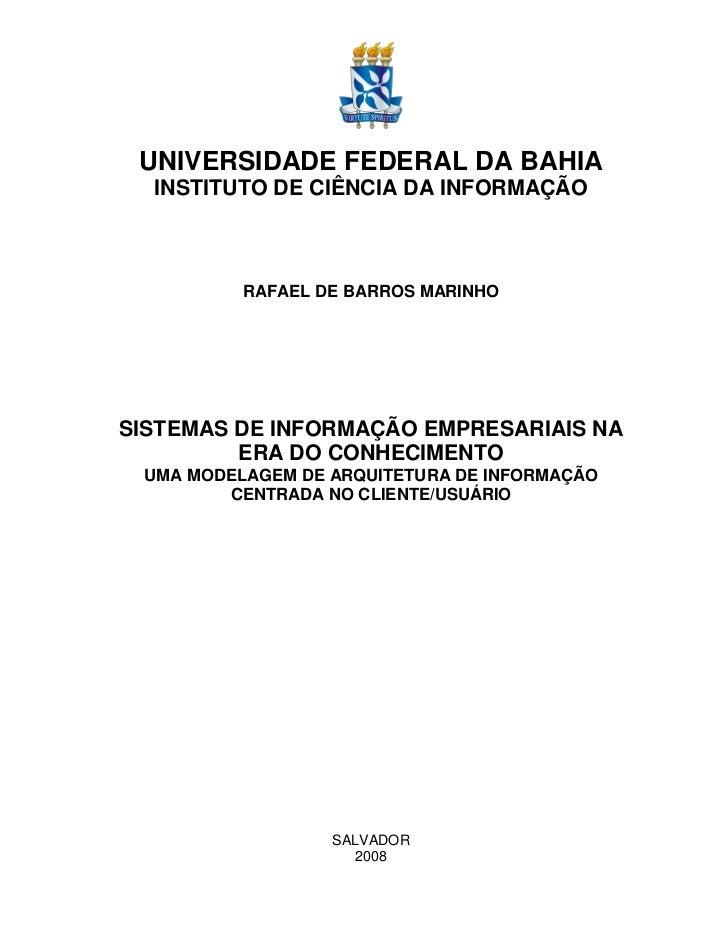 UNIVERSIDADE FEDERAL DA BAHIA   INSTITUTO DE CIÊNCIA DA INFORMAÇÃO              RAFAEL DE BARROS MARINHO     SISTEMAS DE I...