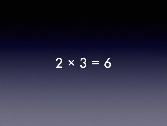 2×3=6