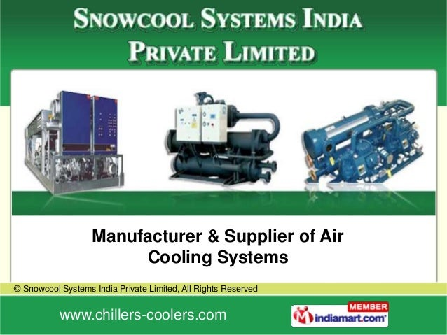 Water Cooled Liquid Chillers by Snowcool Systems India Private Limited Mumbai