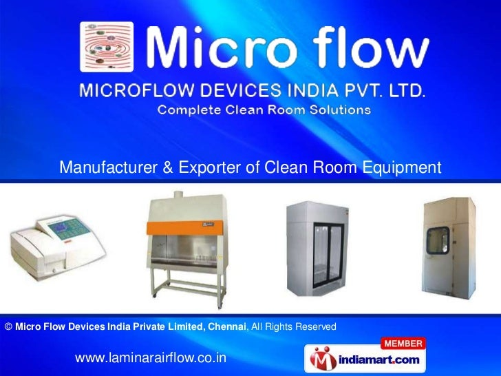 Manufacturer & Exporter of Clean Room Equipment© Micro Flow Devices India Private Limited, Chennai, All Rights Reserved   ...