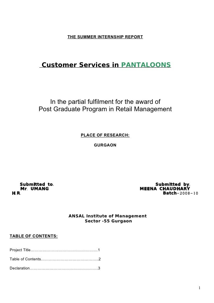 THE SUMMER INTERNSHIP REPORT            Customer Services in PANTALOONS             In the partial fulfilment for the awar...