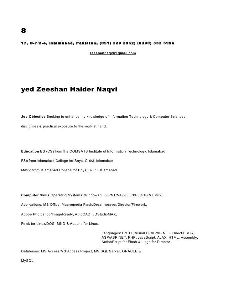 S 17, G-7/2-4, Islamabad, Pakistan. (051) 220 2952; (0300) 532 5996                                            zeeshannaqv...