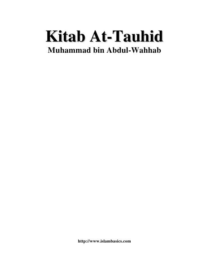 Kitab At-Tauhid Muhammad bin Abdul-Wahhab           http://www.islambasics.com
