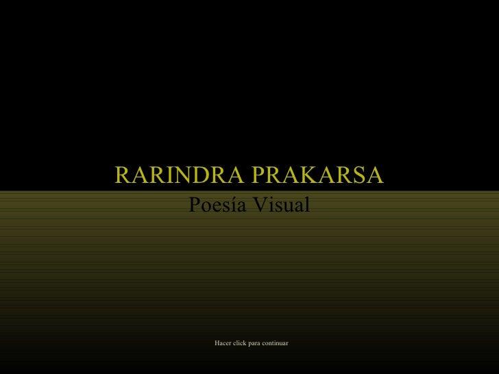 Rarindra Prakarsa (por: carlitosrangel)
