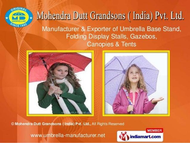© Mohendra Dutt Grandsons ( India) Pvt. Ltd., All Rights Reservedwww.umbrella-manufacturer.netManufacturer & Exporter of U...