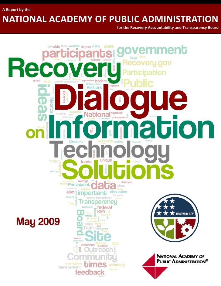 A Report by the   NATIONAL ACADEMY OF PUBLIC ADMINISTRATION                      for the Recovery Accountability and Trans...